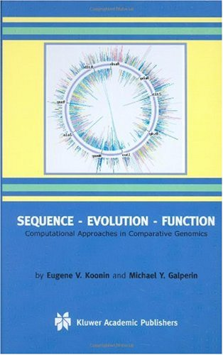 Large book cover: Sequence - Evolution - Function: Computational Approaches in Comparative Genomics