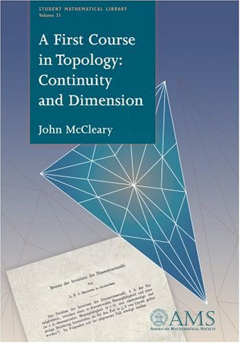 Large book cover: A First Course in Topology: Continuity and Dimension