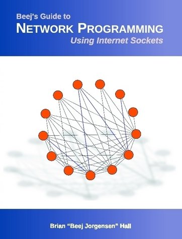 Large book cover: Beej's Guide to Network Programming - Using Internet Sockets
