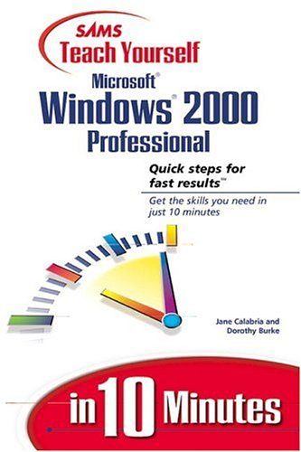 Large book cover: Sams Teach Yourself Microsoft Windows 2000 Professional in 10 Minutes