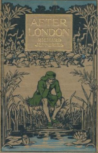 Large book cover: After London, or Wild England