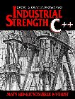 Large book cover: Industrial Strength C++