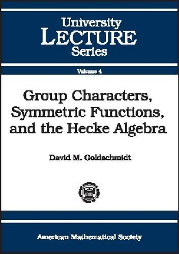 Large book cover: Group Characters, Symmetric Functions, and the Hecke Algebra