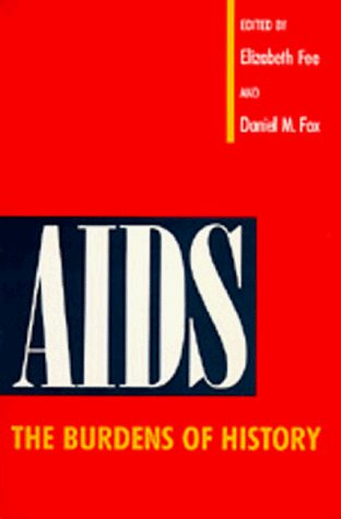 Large book cover: AIDS: The Burdens of History