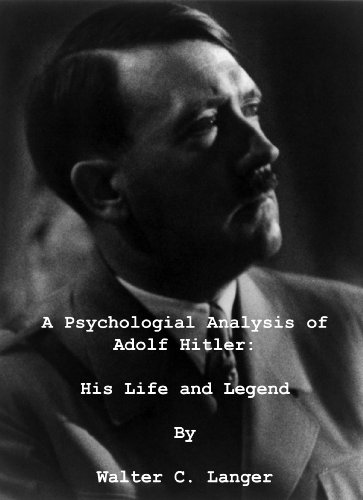 Large book cover: A Psychological Analysis of Adolph Hitler: His Life and Legend