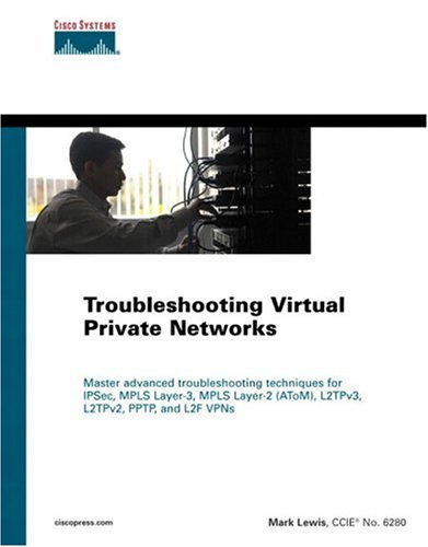 Large book cover: Troubleshooting Virtual Private Networks (VPN)