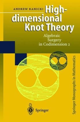 Large book cover: High-dimensional Knot Theory