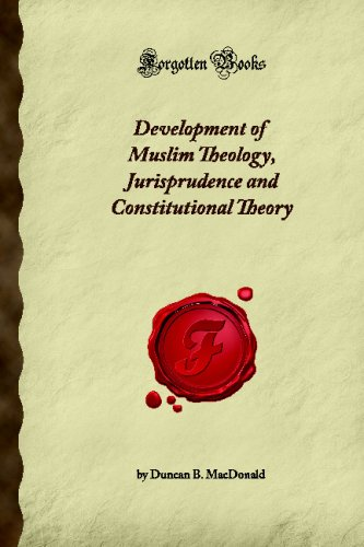 Large book cover: Development of Muslim theology, jurisprudence and constitutional theory