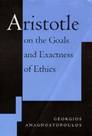 Large book cover: Aristotle on the Goals and Exactness of Ethics