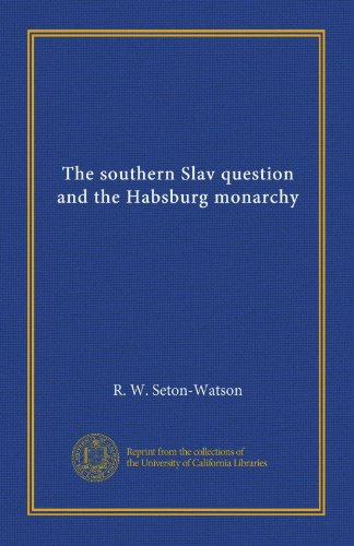 Large book cover: The Southern Slav Question and the Habsburg Monarchy