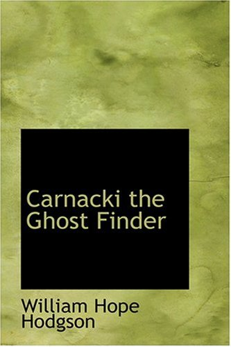 Large book cover: Carnacki, the Ghost Finder