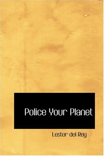Large book cover: Police Your Planet
