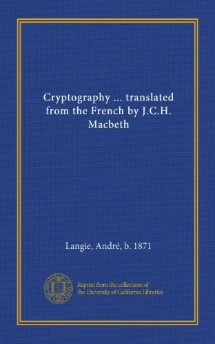 Large book cover: Cryptography, A Study on Secret Writings