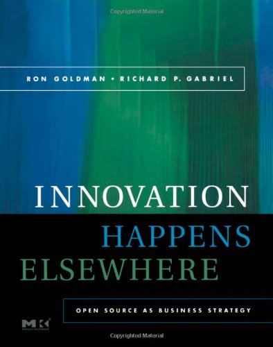 Large book cover: Innovation Happens Elsewhere: Open Source as Business Strategy