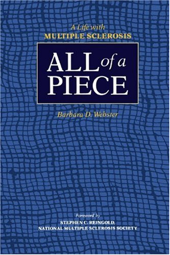 Large book cover: All of a Piece: A Life With Multiple Sclerosis