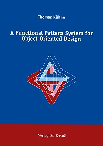 Large book cover: A Functional Pattern System for Object-Oriented Design