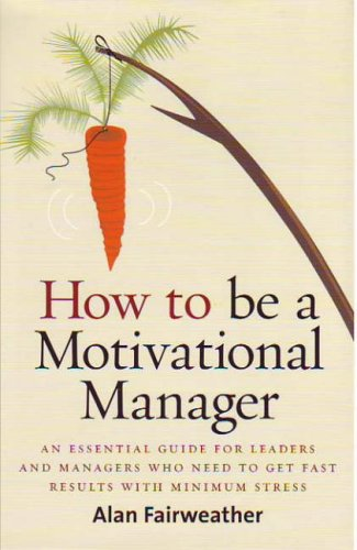 Large book cover: How to Be a Motivational Manager
