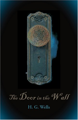 Large book cover: The Door in the Wall, and other stories