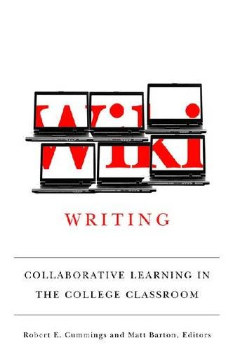 Large book cover: Wiki Writing: Collaborative Learning in the College Classroom