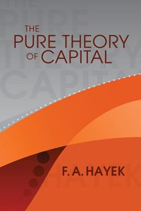 Large book cover: The Pure Theory of Capital