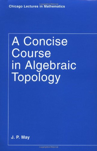 Large book cover: A Concise Course in Algebraic Topology