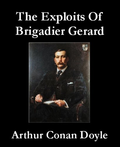 Large book cover: The Exploits of Brigadier Gerard