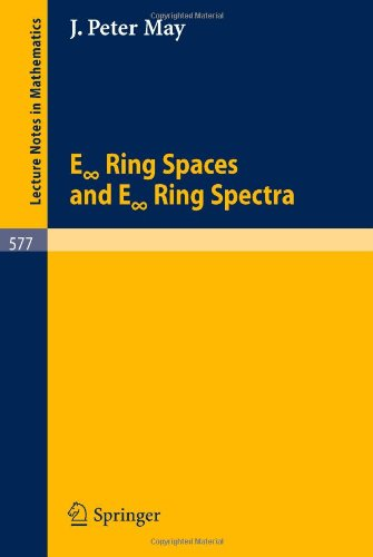 Large book cover: E 'Infinite' Ring Spaces and E 'Infinite' Ring Spectra