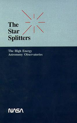 Large book cover: The Star Splitters: The High Energy Astronomy Observatories