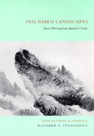 Large book cover: Inscribed Landscapes: Travel Writing from Imperial China