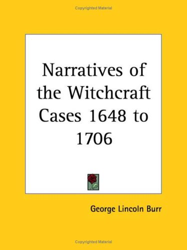 Large book cover: Narratives of the Witchcraft Cases, 1648-1706