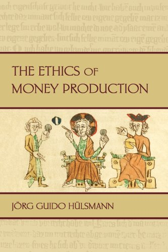 Large book cover: The Ethics of Money Production