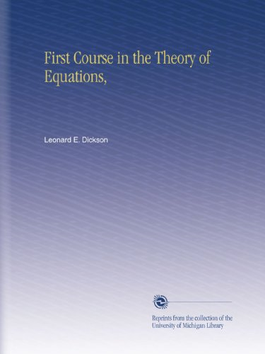 Large book cover: First Course in the Theory of Equations