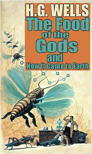 Large book cover: The Food of the Gods and How it Came to Earth