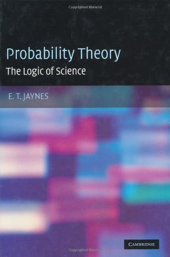 Large book cover: Probability Theory: The Logic of Science