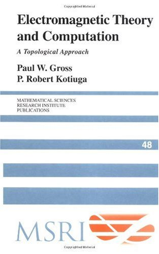 Large book cover: Electromagnetic Theory and Computation: A Topological Approach