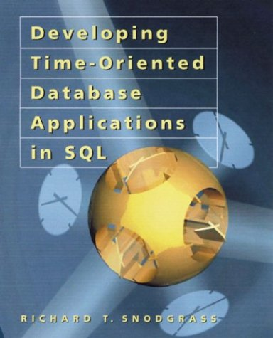 Large book cover: Developing Time-Oriented Database Applications in SQL