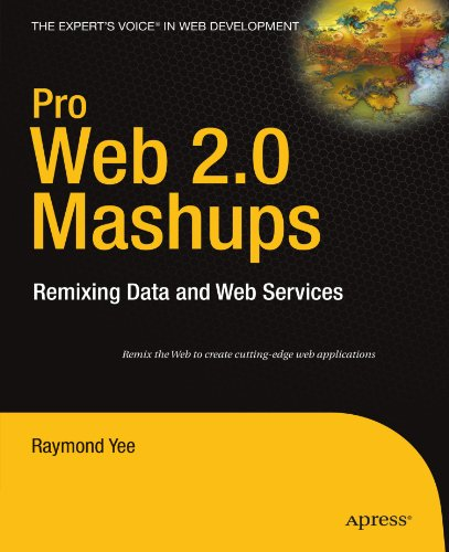 Large book cover: Pro Web 2.0 Mashups: Remixing Data and Web Services
