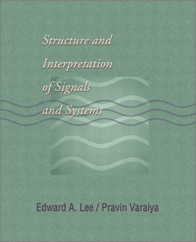 Large book cover: Structure and Interpretation of Signals and Systems