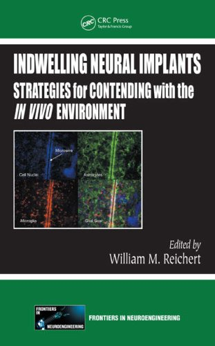Large book cover: Indwelling Neural Implants: Strategies for Contending with the In Vivo Environment