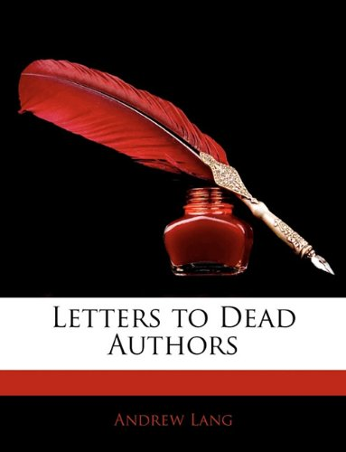 Large book cover: Letters to Dead Authors