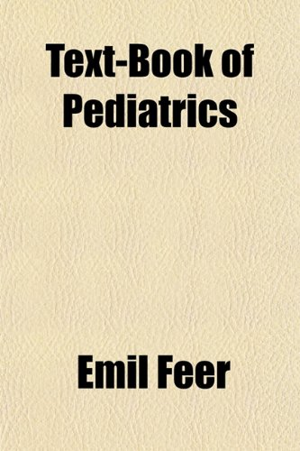 Large book cover: Text-Book of Pediatrics