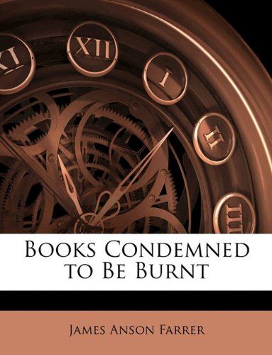 Large book cover: Books Condemned to be Burnt