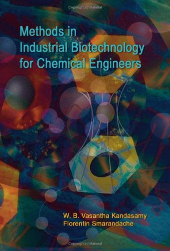 Large book cover: Methods in Industrial Biotechnology for Chemical Engineers