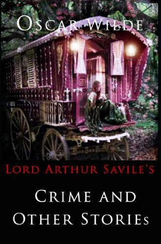 Large book cover: Lord Arthur Savile's Crime, and other stories