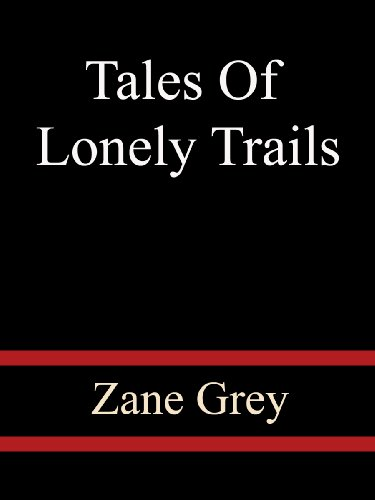 Large book cover: Tales Of Lonely Trails