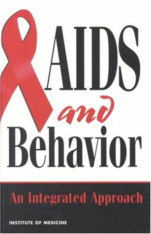 Large book cover: AIDS and Behavior: An Integrated Approach