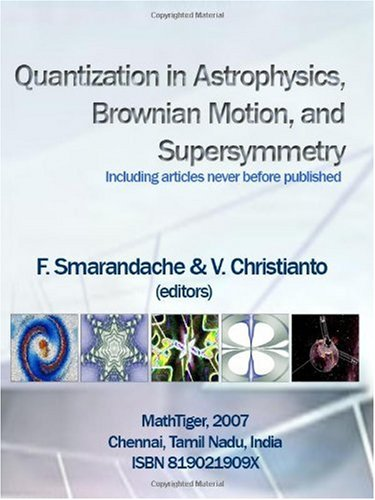 Large book cover: Quantization in Astrophysics, Brownian Motion, and Supersymmetry