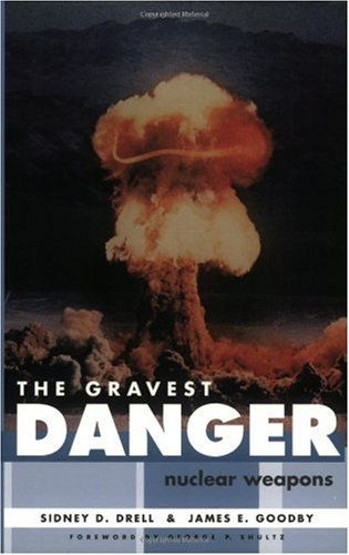 Large book cover: The Gravest Danger: Nuclear Weapons