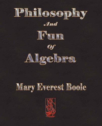 Large book cover: Philosophy and Fun of Algebra