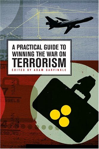 Large book cover: A Practical Guide to Winning the War on Terrorism